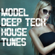 Various Artists - Model Deep Tech House Tunes