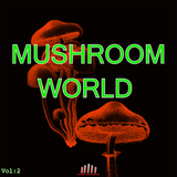Mushroom World, Vol. 2 by Various Artists mp3 download