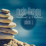 Music Therapy: Ambient & Chillout, Vol. 2 by Various Artists mp3 download
