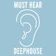 Various Artists - Must Hear Deephouse