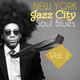 Various Artists New York Jazz City Soul Blues, Vol. 1