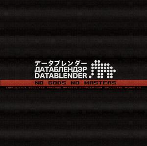 Various Artists - No Gods No Masters (Datablender)