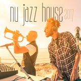 Nu Jazz House 2017 by Various Artists mp3 download
