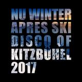 Nu Winter Apres Ski Disco of Kitzbühel 2017 by Various Artists mp3 download