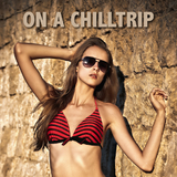 On a Chilltrip by Various Artists mp3 download