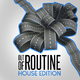 Various Artists - Out of Routine: House Edition