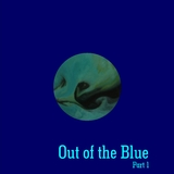 Out of the Blue, Pt. 1 by Various Artists mp3 download