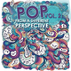 Various Artists Pop from a Different Perspective, Vol. 2