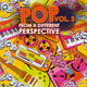 Various Artists - Pop from a Different Perspective, Vol. 3