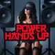 Various Artists Power Hands Up
