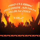 Pro Clubbin Records Artists Album 2013, Vol. 2 by Various Artists mp3 download
