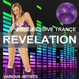 Progressive Trance Revelation by Various Artists mp3 download