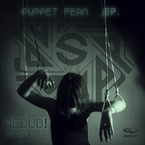 Puppet Fear Ep by Various Artists mp3 download