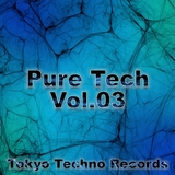 Pure Tech, Vol. 03 by Various Artists mp3 download