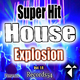 Various Artists Records54 Presents: Super Hit House Explosion, Vol. 1.0