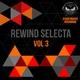 Various Artists - Rewind Selecta, Vol. 3