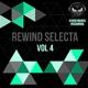 Various Artists - Rewind Selecta, Vol. 4