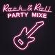 Various Artists Rock & Roll Party Mixe