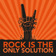 Various Artists - Rock Is the Only Solution