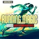 Various Artists - Running Magic: Deep & Tropical Hits