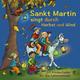 Various Artists Sankt Martin singt durch Herbst und Wind: 20 Kinderlieder für die Laternenzeit