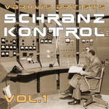 Schranz Kontrol, Vol. 1 by Various Artists mp3 download
