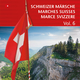 Various Artists - Schweizer Märsche: Marches Suisses: Marce Svizzere, Vol. 6
