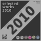 Various Artists Selected Works 2010