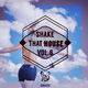 Various Artists Shake That House, Vol. 8