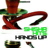 Shisha Hits Hands Up by Various Artists mp3 download