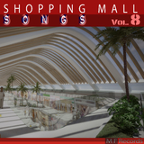 Shopping Mall Songs, Vol. 8 by Various Artists mp3 download