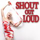 Various Artists Shout out Loud