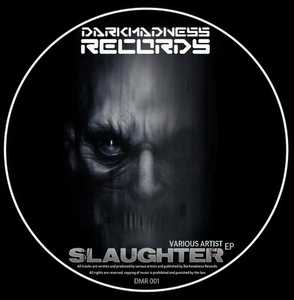 Various Artists  - Slaughter (Darkmadness Records)