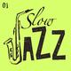 Various Artists - Slow Jazz, Vol. 1