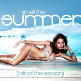 Smell the Summer by Various Artists mp3 download