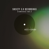 Society 3.0 Recordings, Vol. 1(Remixes) by Various Artists mp3 download