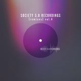 Society 3.0 Recordings (Remixes), Vol. 4 by Various Artists mp3 download