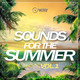 Various Artists Sounds for the Summer, Vol. 1