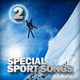 Various Artists - Special Sport Songs 2