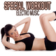 Various Artists - Special Workout Electro Music