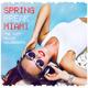 Various Artists Spring Break Miami - The Soft Beach House Beats
