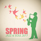 Various Artists - Spring Jazz & Soul 2017