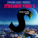 Streamin Vibes 2 by Various Artists mp3 download