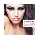 Sugapop Presents Dancepop by Various Artists mp3 download