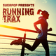 Various Artists - Sugapop Presents Running Trax