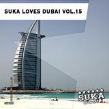 Suka Loves Dubai, Vol. 15 by Various Artists mp3 download