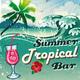 Various Artists - Summer Tropical Bar