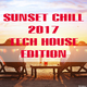 Various Artists Sunset Chill 2017 Tech House Edition