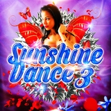 Sunshine Dance 3 by Various Artists mp3 download