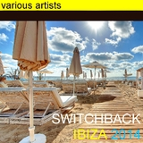 Switchback Ibiza 2014 by Various Artists mp3 download